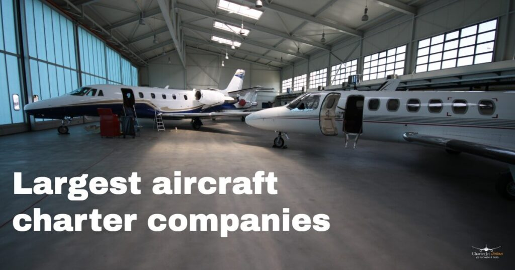 Largest aircraft charter companies