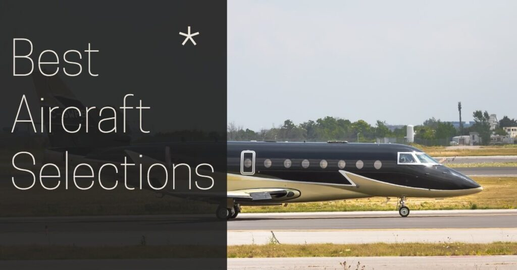 best aircraft selection